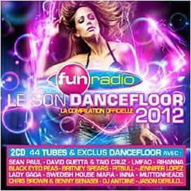 Le Son Dancefloor 2012 (�dition Standard) - Collectif