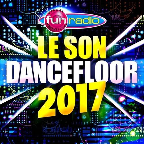 Mother Son Dance Songs 2017: Le Son Dancefloor 2017