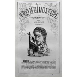 Le Trombinoscope N� 10 : Rare Et Ancienne Revue Consacr�e � L'imperatrice Eugenie De Montijo Caricature Et Biographie Touchatout 1871