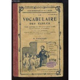 Le Vocabulaire Des Ecoles. Cours �l�mentaire (1e Et 2e Ann�es). de m fournier