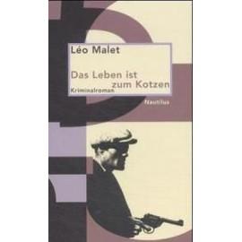 Malet, L: Leben Ist Z. Kotzen