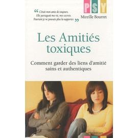 - les-amities-toxiques-comment-garder-des-liens-d-amitie-sains-et-authentiques-de-mireille-bourret-livre-894770396_ML