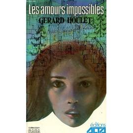 Les Amours Impossibles de Gerard Houlet