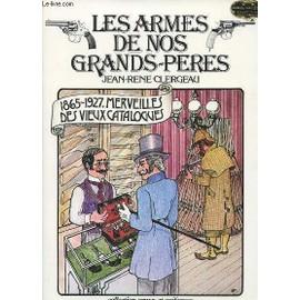 traite - Armes de troque à silex - Page 4 Les-armes-de-nos-grands-peres-de-jean-rene-clergeau-livre-876197053_ML