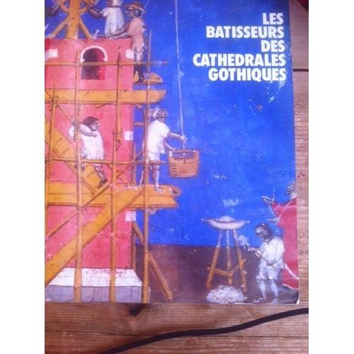 les batisseurs des cathedrales gothiques de roland recht format beau livre. Black Bedroom Furniture Sets. Home Design Ideas