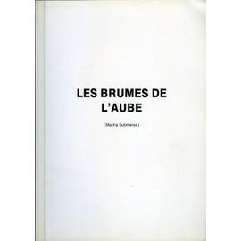 Les Brumes De L'aube, Dossier De Presse, De Lauro Antonio, Avec Eunice Mu�oz, Verg�lio Ferreira