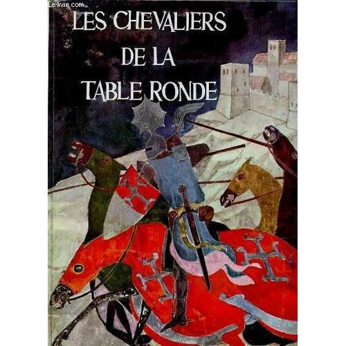 Les chevaliers de la table ronde de lugli antonio neuf - Les chevaliers de la table ronde livre ...