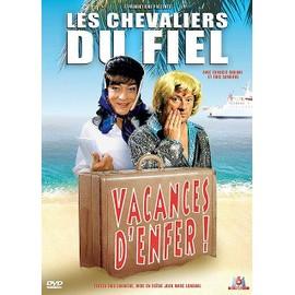 Les Chevaliers Du Fiel - Vacances D'enfer !