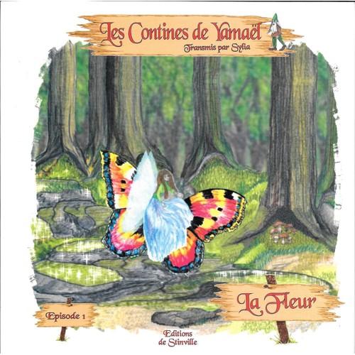 Les Contines De Yamaël Episode 1 La Fleur De Sylia Format Livre Cd