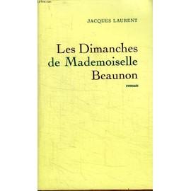 pmcdn.priceminister.com/photo/les-dimanches-de-mademoiselle-beaunon-de-jacques-laurent-894316458_ML.jpg