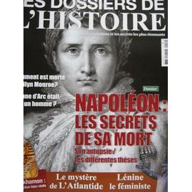Les Dossiers De L'histoires 2 Napoleon Les Secrets De Sa Mort.