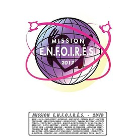 Petite annonce Les Enfoirés 2017 : Mission E.N.F.O.I.R.Es. - 31000 TOULOUSE