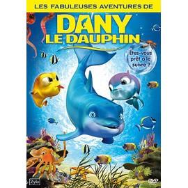 Les Fabuleuses Aventures De Dany Le Dauphin de Eduardo Schuldt