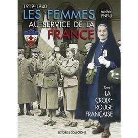 image trouvée sur la toile Les-femmes-au-service-de-la-france-tome-1-la-croix-rouge-francaise-1919-1940-de-frederic-pineau-956471762_ML