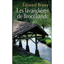Les Lavandières De Brocéliande de Édouard Brasey