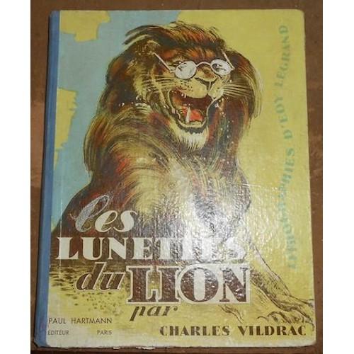les lunettes du lion de charles vildrac livre neuf occasion. Black Bedroom Furniture Sets. Home Design Ideas