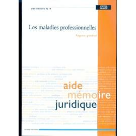 8f7d7beb249 Les Maladies Professionnelles Régime Général - Aide Mémoire Juridique Tj 19