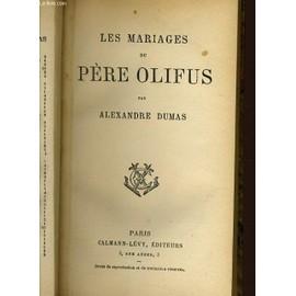 Les Mariages Du Pere Olifus de Alexandre P�re Dumas