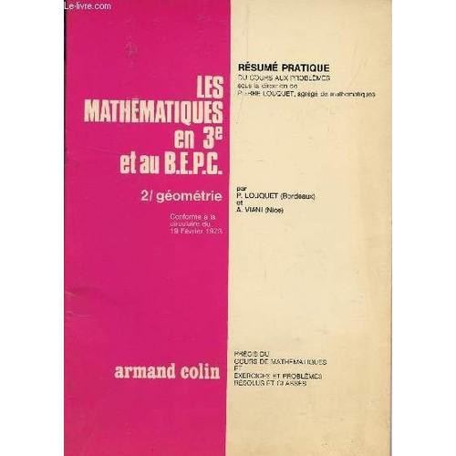 les mathematiques en 3 u00e8 et au bepc    tome 2   geometrie    collection resume pratique   cours aux