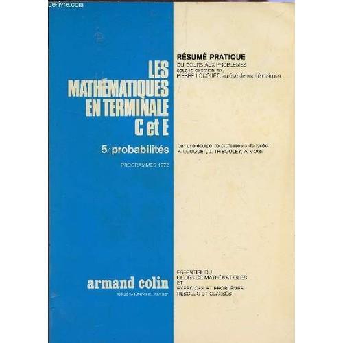 les mathematiques en 3 u00e8 et au bepc    tome 5   probabilites    collection resume pratique   cours
