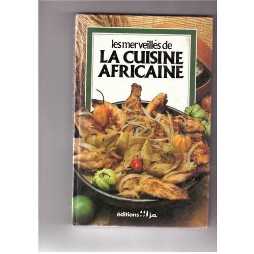 merveilles de la cuisine africaine