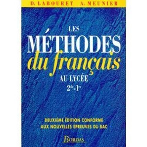 Les Methodes Du Francais Au Lycee Seconde Et Premiere