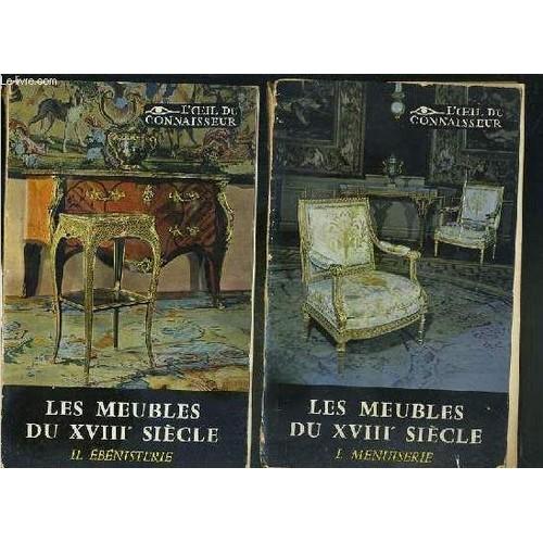 les meubles francais du xviiie siecles 2 tomes en 2 volumes 1 2 1 menuiserie 2. Black Bedroom Furniture Sets. Home Design Ideas