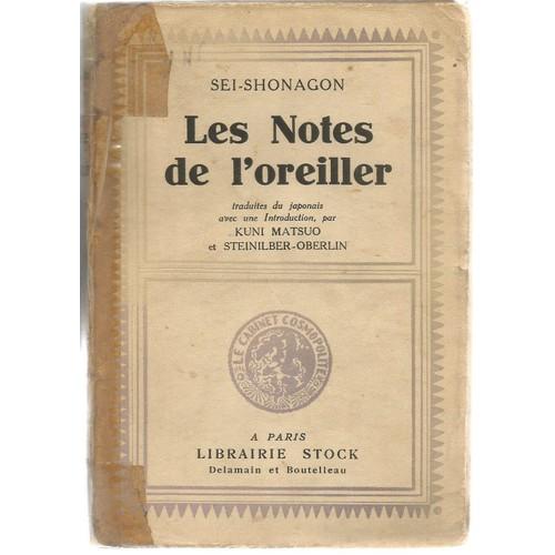 Les Notes De L'oreiller. Première Traduction Intégrale Du Japonais