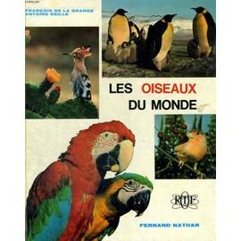Les Oiseaux Du Monde de De La Grange, F.