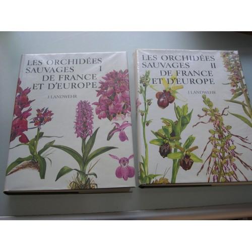les orchidees sauvages de france et d 39 europe de landwehr format cartonn. Black Bedroom Furniture Sets. Home Design Ideas