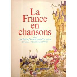 La France En Chansons - Les Petits Chanteurs De Touraine