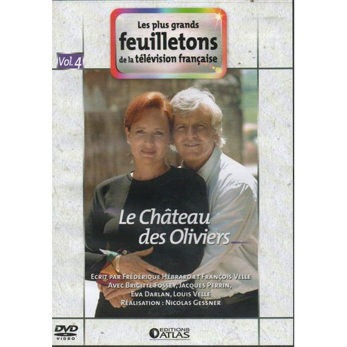 Les plus grands feuilletons de la television francaise le chateau des olivie - Le chateau des oliviers de salette ...