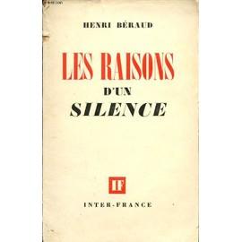 Les Raisons D Un Silence de Henri B�raud