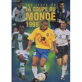 Les Stars De La Coupe Du Monde 1998. de patrice trapier