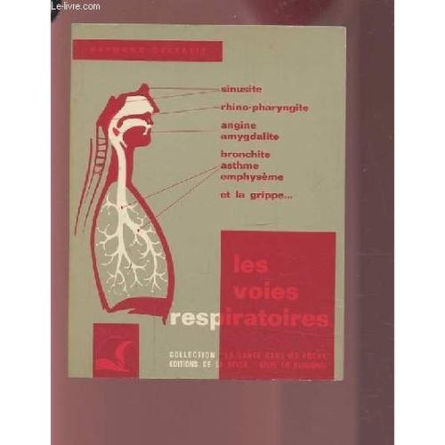 Les Voies Respiratoires Et Leur Troubles - Sinusite, Bronchite ...