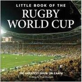 Little Book Of The Rugby World Cup de Paul Morgan