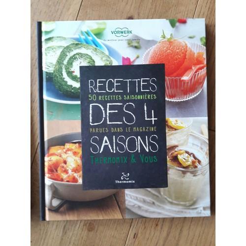 Livre thermomix recettes des 4 saisons de thermomix priceminister rakuten - Livre de cuisine thermomix gratuit ...