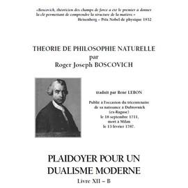René Lebon : Théorie de Philosophie Naturelle par R.J. Boscovich, traduite - Livre XII