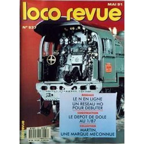 4fee9587a3117 loco-revue-n-537-du-01-05-1991-le-n-en-ligne-un-reseau-ho-pour-debuter-le- depot-de-dole-martin-une-marque-meconnue-1008110527 L.jpg