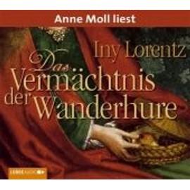 Das Verm�chtnis Der Wanderhure de Iny Lorentz