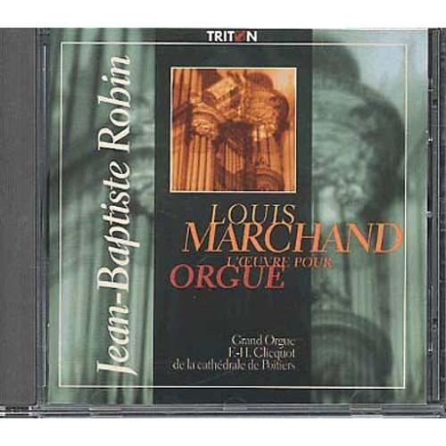 louis marchand int grale de l 39 oeuvre d 39 orgue par jean baptiste robin cd album. Black Bedroom Furniture Sets. Home Design Ideas