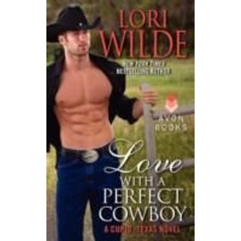 Love With A Perfect Cowboy de Lori Wilde