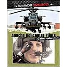 Apache Helicopter Pilots de Antony Loveless