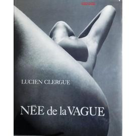 N�e De La Vague de Lucien Clergue