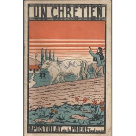 Un Chretien de M Clermont V G Tolosae Die 19a Martii 1925