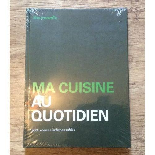 Ma cuisine au quotidien de thermomix format beau livre - Cuisine legere au quotidien ...