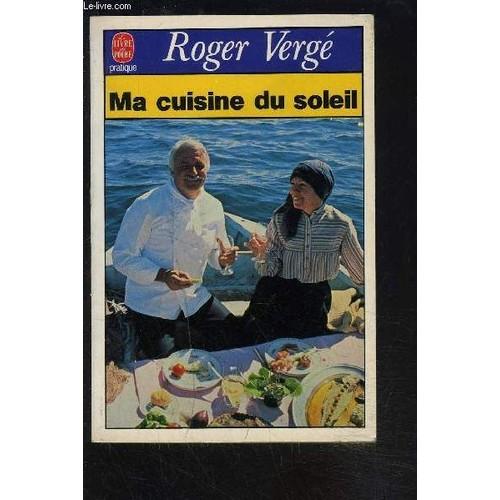 Ma cuisine du soleil de roger verge achat vente neuf for Soleil en cuisine