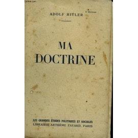 Ma Doctrine. de HITLER ADOLF.