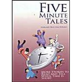 Five-Minute Tales: More Stories To Read And Tell When Time Is Short de Margaret Read MacDonald