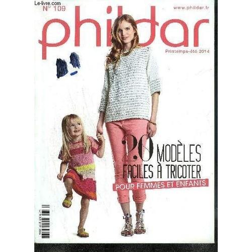 magazine phildar n 109 printemps ete 2014 20 mod les faciles tricoter pour femmes et enfants. Black Bedroom Furniture Sets. Home Design Ideas